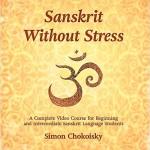 Sanskrit Without Stress | Simon Chokoisky