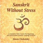 Sanskrit Without Stress | Simon Chokoisky